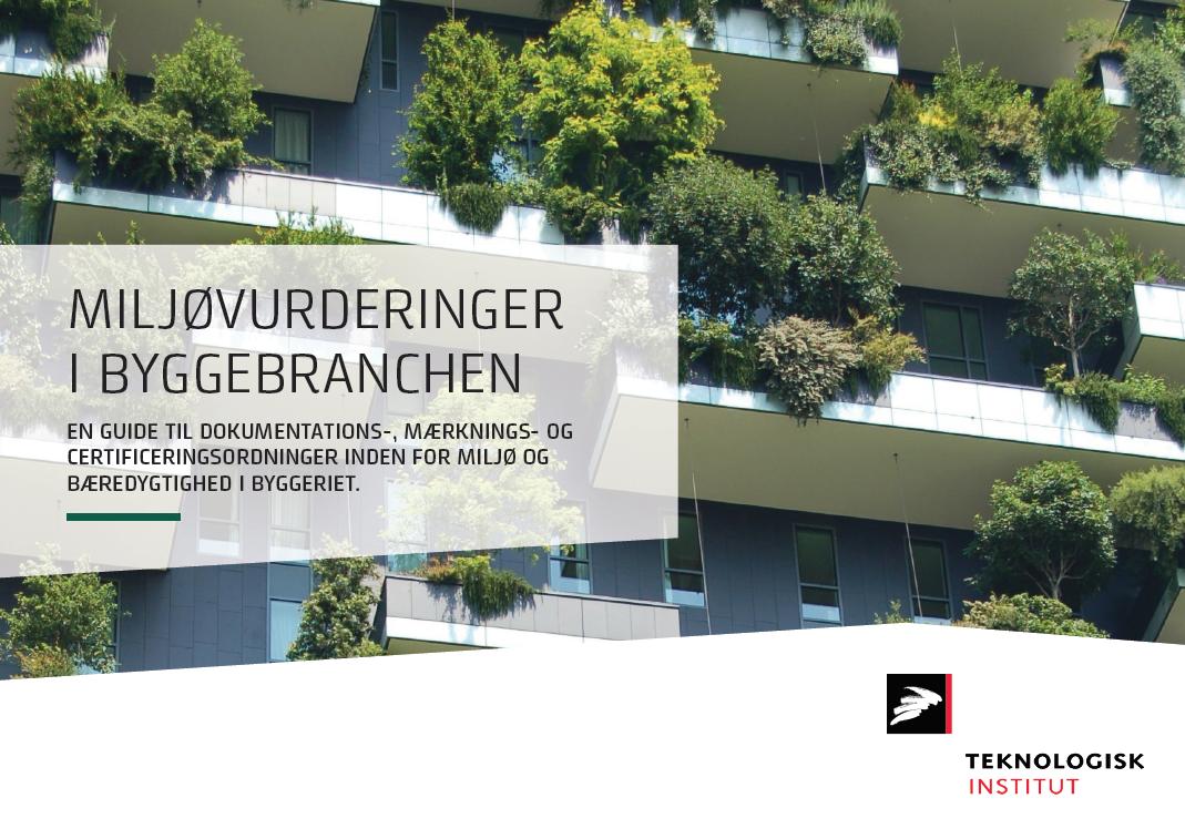 Miljøvurderinger i byggebranchen